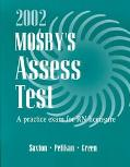Mosby's 2002 Assesstest A Practice Exam for Rn Licensure With Answer Sheet and Envelope