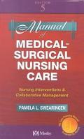 Manual of Medical-Surgical Nursing Care Nursing Interventions & Collaborative Management