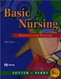 Basic Nursing: Essentials for Practice, 5e