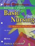 Study Guide to Accompany Basic Nursing: Essentials for Practice