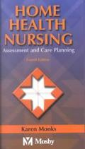 Home Health Nursing Assessment and Care Planning