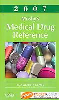Mosby's Medical Drug Reference 2007