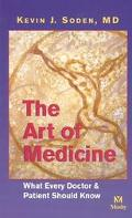 Art of Medicine What Every Doctor and Patient Should Know