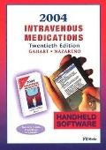 Intravenous Medications Handheld Software Pda 2004 A Handbook for Nurses and Allied Health P...