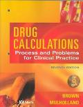 Drug Calculations Process Amd Problems for Clinical Practices