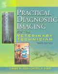 Practical Diagnostic Imaging For The Veterinary Technici