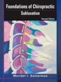Foundations Of Chiropractic Subluxation