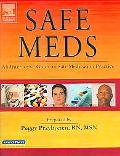 Safe Meds An Interactive Guide to Safe Medication Practice