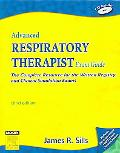 Advanced Respiratory Therapist Exam Guide The Complete Resource for the Written Registry And...