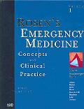 Rosen's Emergency Medicine Concepts And Clinical Practice