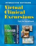 Virtual Clinical Excursions - General Hospital for Potter and Perry  Fundamentals of Nursing