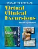 Virtual Clinical Excursions 3.0 to Accompany Fundamentals of Nursing