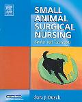Small Animal Surgical Nursing Skills And Concepts