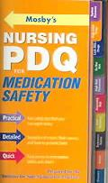 Mosby's Nursing PDQ for Medication Safety