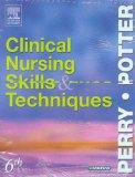 Clinical Nursing Skills and Techniques Text and Checklists Package
