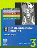 Gastrointestinal Imaging The Requisites