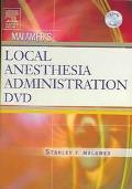 Malamed's Local Anesthesia Administration