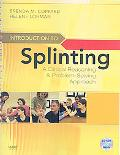 Introduction to Splinting A Clinical Reasoning and Problem-solving Approach.