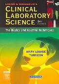 Linne & Ringsrud's Clinical Laboratory Science The Basics and Routine Techniques