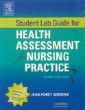 Student Lab Guide for Health Assessment for Nursing Practice, 3e