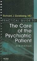 Practical Guide to the Care of the Psychiatric Patient Practical Guide Series