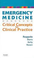Emergency Medicine Handbook Critical Conepts for Clinical Practice