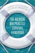 Medical Malpractice Survival Handbook