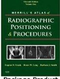Mosby's Radiography Online Anatomy and Positioning for Merrill's Atlas of Radiographic Posit...