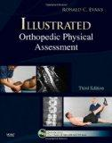 Illustrated Orthopedic Physical Assessment (Book & DVD)