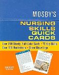 Mosby's Nursing Skills Quick Cards