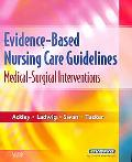 Evidence-Based Nursing Care Guidelines