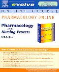 Pharmacology Online for Pharmacology and the Nursing Process (Access Code), 5e