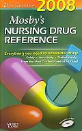Mosby's 2008 Nursing Drug Reference