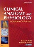 Clinical Anatomy and Physiology for Veterinary Technicians - Text and Laboratory Manual Pack...