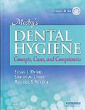 Mosby's Dental Hygiene - Text and Study Guide Package Concepts, Cases, and Competencies