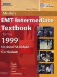 Mosby's EMT-Intermediate Textbook for 1999 National Standard Curriculum - Text and VPE Packa...