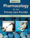 Pharmacology for the Primary Care Provider, 3e (Edmunds, Pharmacology for the Primary Care P...