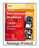Mosby's EMT-Intermediate Textbook for 1999 National Standard Curriculum - Text, Workbook and...