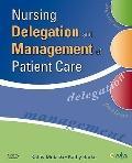 Nursing Delegation and Management of Patient Care