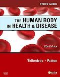 The Human Body in Health & Disease Study Guide