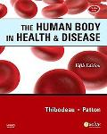 The Human Body in Health & Disease - Softcover