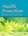 Health Promotion Throughout the Life Span, 7e (Health Promotion Throughout the Lifespan (Ede...