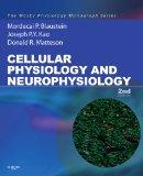 Cellular Physiology and Neurophysiology: Mosby Physiology Monograph Series (with Student Con...