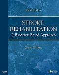 Stroke Rehabilitation: A Function-Based Approach, 3e
