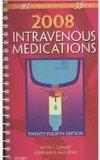2008 Intravenous Medications - Text and E-Book Package: A Handbook for Nurses and Health Pro...