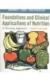 Foundations and Clinical Applications of Nutrition - Text and E-Book Package: A Nursing Approach
