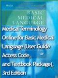 Medical Terminology Online for Basic Medical Language (User Guide, Access Code, and Textbook...