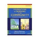 Community/Public Health Nursing Online for Foundations of Nursing in the Community (User Guide, Access Code, and Textbook Package): Community-Oriented Practice