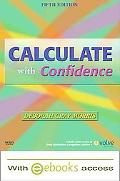 Calculate with Confidence - Text and E-Book Package