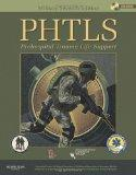 PHTLS: Prehospital Trauma Life Support, Military Edition (NAEMT PHTLS, Basic and Advanced Prehospital Trauma Support)
